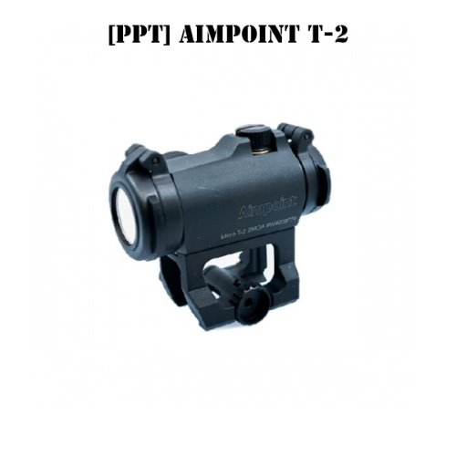 [PPT] AimPoint T-2 Replica with Scalar Works Mount